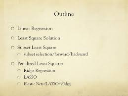 elastic nets lecture 4 linear models for regression ppt online