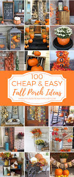 100 cheap and easy fall porch decor ideas fall and thanksgiving