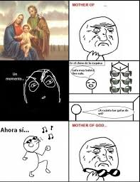 Mother Of God Memes - memes mother of god humor taringa