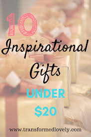 inspirational gifts 10 inspirational gift ideas 20 transformedlovely