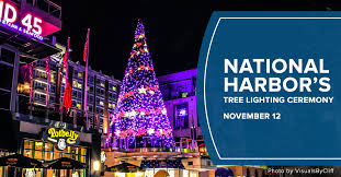 2017 national christmas tree lighting don t miss national harbor s annual tree lighting ceremony on nov