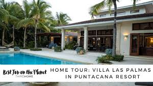 tour of a luxury villa in puntacana resort youtube