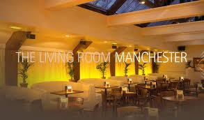 livingroom manchester the living room manchester manchesters finest manchester s finest