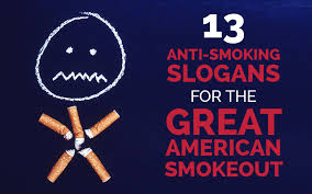 13 great american smokeout slogans for your promotional products