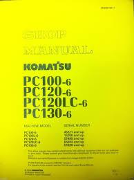 komatsu pc120 6 pc100 6 pc100l pc120lc 6 pc130 6 excavator service
