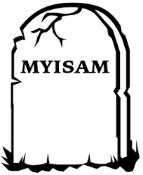 Change Table From Myisam To Innodb Today Is The Day In Which Myisam Is No Longer Needed I Used To
