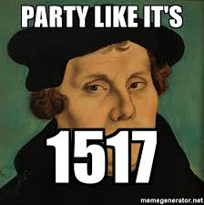 Celebration Meme - reformation celebration ascension lutheran church