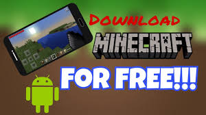 minecraft pe free android how to version of minecraft pe for free android