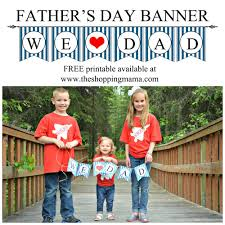 father u0027s day printable banner and tag the shopping mamathe