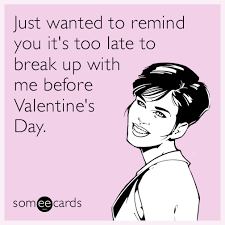 Valentine Card Meme - funny valentine s day memes ecards someecards