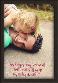 daddy quotes from daughter 17 picture quotes