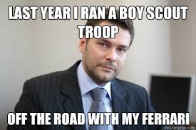 Boy Scout Memes - when i travel for work every night i call my wife a woman who