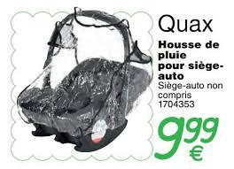 siege auto quax cora promotion housse de pluie pour siège auto quax