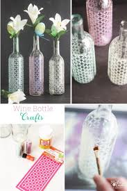Wine Bottle Crafts Make Spring Vases ♥