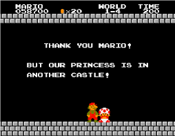 but our princess is in another castle know your meme