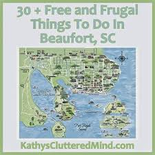 Georgia South Carolina Map Kathys Cluttered Mind Free And Frugal Things To Do In Beaufort Sc