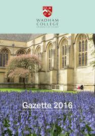 wadham college gazette 2016 by ciconi ltd issuu