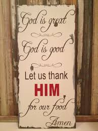 God Bless Our Home Wall Decor by Kitchen Wall Decor God Is Great God Is Good Sign Prayer Custom