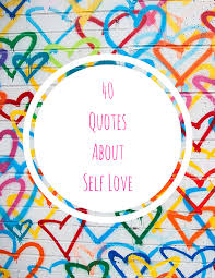 Loving Self Quotes by 50 Songs About Self Love Uncustomary
