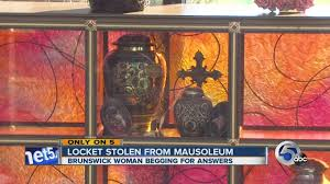 Vases Stolen From Cemetery Jewelry Stolen From Hinckley Cemetery Mausoleum News 5 Cleveland