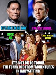 Adventures In Babysitting Meme - i m listening it s ok to be gay heck no way offside verbal it s
