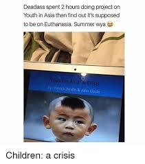 Asia Meme - deadass spent 2 hours doing project on youth in asia then find out
