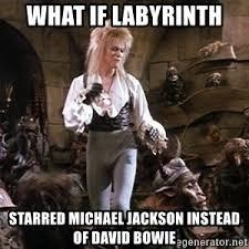 David Bowie Labyrinth Meme - dance magic david bowie labyrinth meme generator