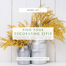 five steps to finding your decorating style how to find your style