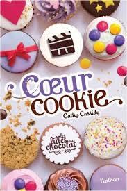 livre de cuisine pour ado couverture les filles au chocolat tome 6 coeur cookie mes