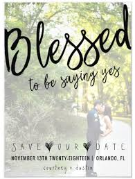 Save The Date Wedding Invitations Blessed To Be Saying Yes Custom Photo Save The Date Themrsinglink