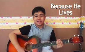 because he lives acoustic gospel song with guitar chords