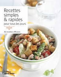 recette cuisine tous les jours collectif recettes simples rapides pour tous les jours 80