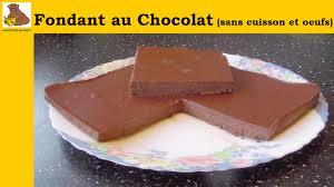 cuisine facile sans four fondant au chocolat sans cuisson et sans œufs recette rapide et