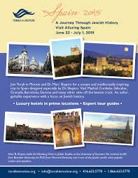 journey through jewish history alluring spain 2015 torah in