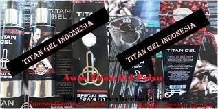 ciri ciri titan gel asli dan palsu terupdate 2017 di indonesia