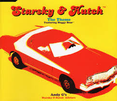 What Was The Starsky And Hutch Car Andy G U0027s Starsky U0026 Hutch Allstars Featuring Huggy Bear Starsky