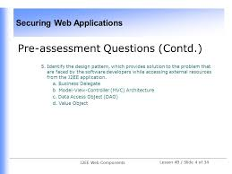 securing web applications lesson 4b slide 1 of 34 j2ee web