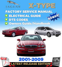 jaguar x type 2001 2009 factory repair service manual workshop