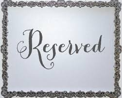 reserved signs for wedding tables reserved seating sign wedding signage for wedding reception