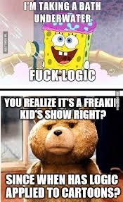 Spongebob Internet Meme - whenever people post spongebob f k logic memes 9gag
