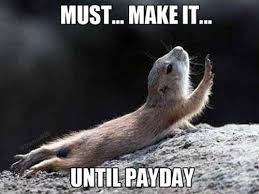 Me On Payday Meme - its not you its me meme