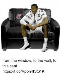 To The Window To The Wall Meme - atora gat from the window to the wall to this seat