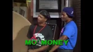 Mo Money Meme - mo money mo money mo money youtube