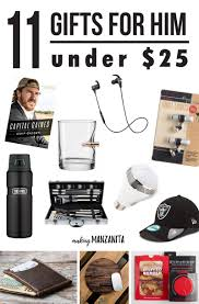 11 gifts for him under 25 making manzanita