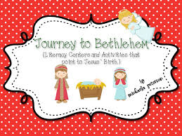 journey to bethlehem archives we heart edu