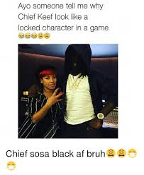 Chief Keef Meme - 25 best memes about locked character locked character memes