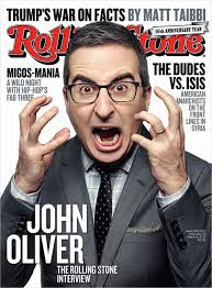 john oliver vs the trump era the rolling stone interview rolling