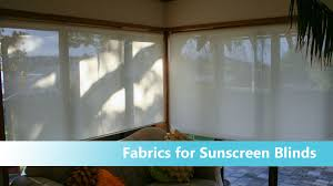 how to choose window treatments sunscreen blinds how to choose fabric youtube