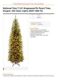 national tree 7 1 2 kingswood fir pencil tree hinged 350 clear lig