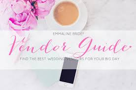 wedding vendors the bridal book the ultimate wedding vendors list emmaline